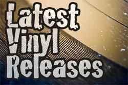 Latest Vinyl Releases